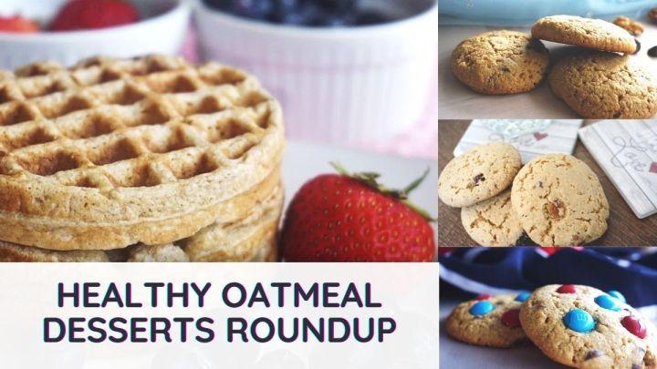 oatmeal desserts roundup